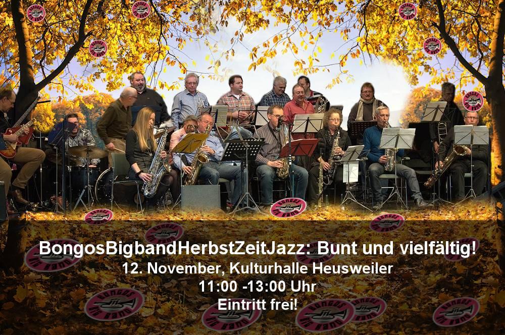 Bongos Bigband: 12. November 2017 ,Konzert in der Kulturhalle Heusweiler