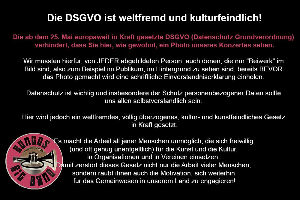 Bongos Bigband: Die DSGVO ist weltfremd und kulturfeindlich!