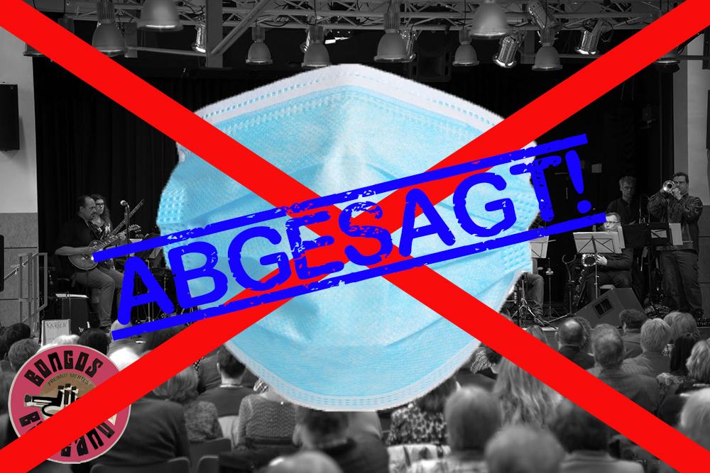 Bongos Bigband: Konzert abgesagt wegen Corona!